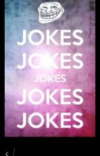100 jokes!! by thus_girl_leo