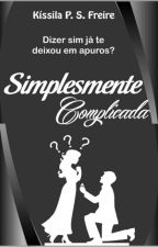 Simplesmente Complicada by KissilaFreire
