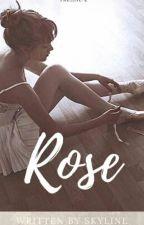 Rose by Skyliine