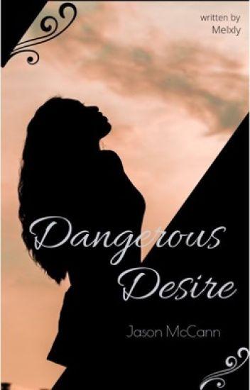 Dangerous Desire - Jason McCann