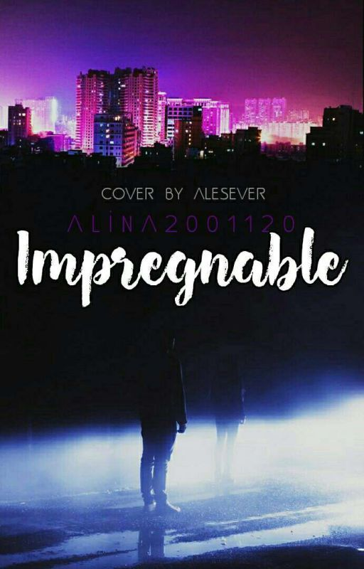 Impregnable by Alina2001120