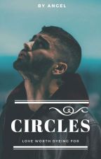 Circles ( Slow Update )  by little_bella
