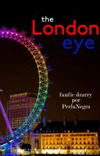 The London Eye (fanfic drarry) by PerlitaNegra