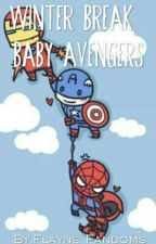 Winter Break: The Baby Avengers by Flayne_Fandoms