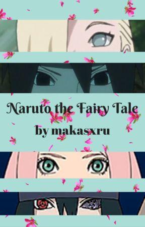 Naruto the Fairy Tale (BOOK ONE) by makasxru