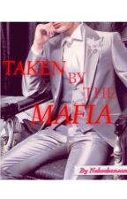 Taken By The Mafia by Nekochansan