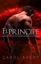 El Príncipe - (Versión corregida) Libro 1 - Trilogía Oscura by Carol-Avery