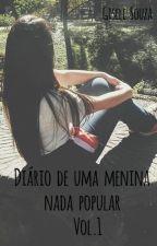 Diário de uma menina nada popular (Completa) by GiseleSouza5