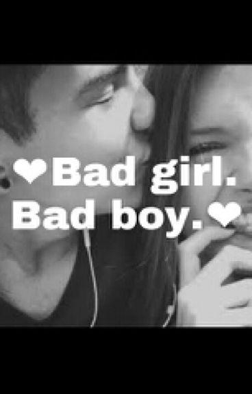 ❤Bad girl. Bad boy.❤