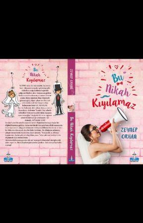 BU NİKAH KIYILAMAZ (RAFLARDA) by PapatyamZeynep