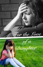 For the love of a Daughter ~Liam Payne~ by xEliizabethh