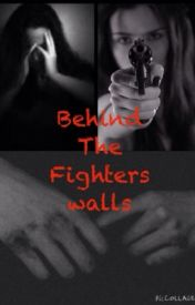 Behind The Fighters walls by Burning_Embers__