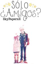 Sólo ¿Amigos? (Rose & Scorpius) by -Arabella-AM