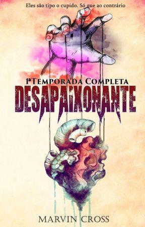 DESAPAIXONANTE - 1a temporada by MarvinCross