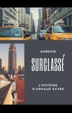 Surclassé. (T.1) by AmbroseLePoete