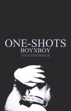 One-Shots (boyxboy) by TheSceneIsBack