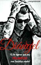 Diángel. [EDTOA #2] by caat1996