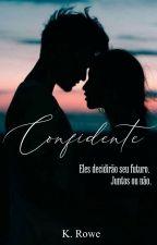 Confidente - COMPLETO by ludmilla_b2