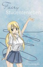 Fairy Studentenleben. [NaLu] by littlebakaa