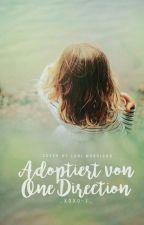 Adoptiert von One Direction // Book 1 #Wattys2016 by _xoxo-f_