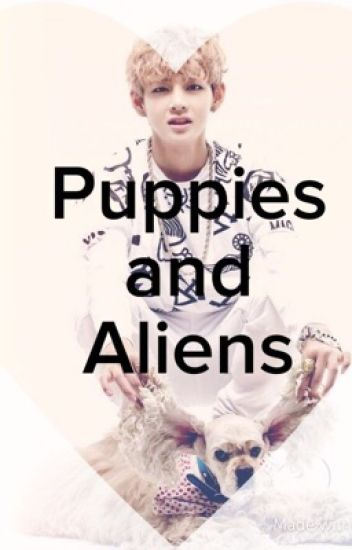 Puppies and Aliens(V X Reader Love Triangle)