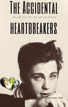 The Accidental Heartbreakers by Civilized_Nerd