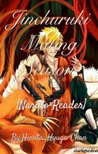 Jinchuruki Mating Season.. [Naruto×Reader] by Hinata_Hyuga-Chan