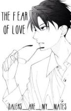 The Fear of Love; ohshc by sorry_its_mom