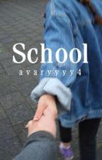 School // j.g. c.c. by avaryyyy4