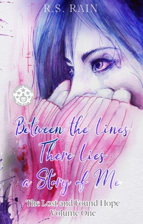 Between the Lines there Lies a Story of Me by RsRain