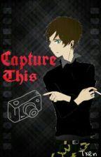 Capture This by TXEN_NEXT