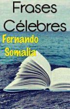 Frases célebres by fernando-somalia
