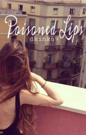Poisoned Lips | l.h