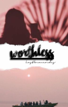 Worthless ✧ s.m by LostInMendes