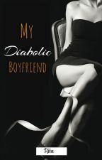 My Diabolic Boyfriend by RitaoO