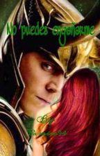 No puedes engañarme (Loki y tú) by Paraiso94