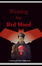 Wearing the Red Hood by angl_ernshw