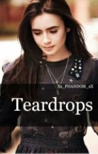 Teardrops by Xx_PHANDOM_xX