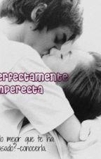 perfectamente imperfecta  ♥ by cjrm25