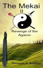 The Mekai: Revenge of the Agaron by dsts09