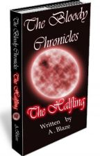 The Bloody Chronicles by FireDaisy