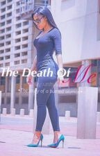 Death of Me (Completed) by yourstrulysorry