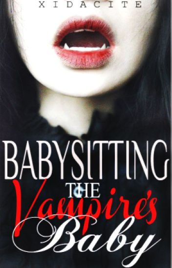 Babysitting The Vampire's Baby (On-going)