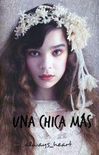 Una chica más by always_heart