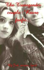 THE TRANSGENDER COUPLE: Raura fanfic by Baby_lynch_r5