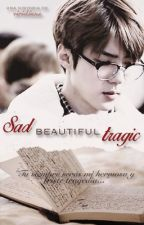 Sad beautiful tragic「Hunhan」 by AGUSTDS