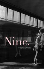 Nine by majesticmarz