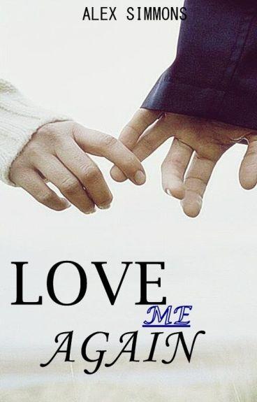 LOVE ME AGAIN -PAUSADA-