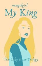 My King by mongolgirl