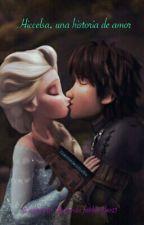 Hiccelsa, una historia de amor by Ninafanhiccelsa13